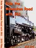 Ride the Milwaukee Road with 261 DVD cover