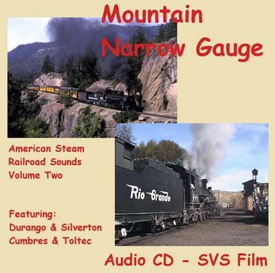 Mountain Narrow Gauge - American Steam Railroad Sounds Vol 2 CD cover